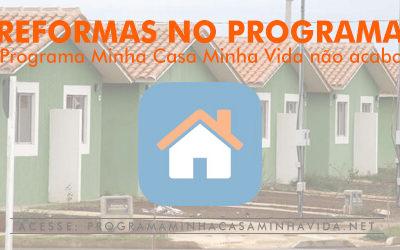Reformas no programa – Minha Casa Minha Vida Caixa