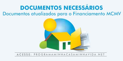 Documentos necessários para financiamento do Minha Casa Minha Vida