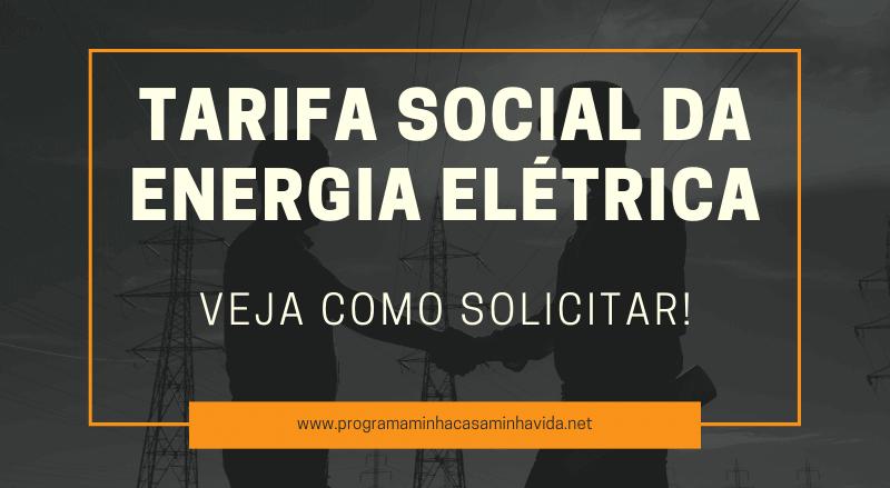 TarifaSocial da Energia Elétrica
