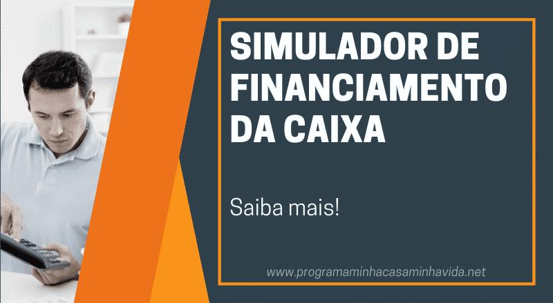 Como utilizar Simulador de Financiamento da Caixa?